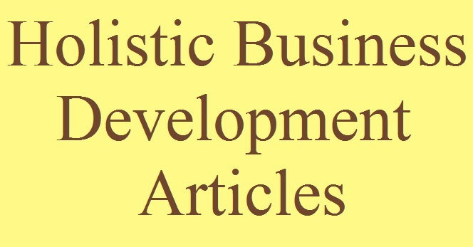 Holistic Business Development Articles